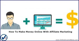 Earn Money With Affiliate Marketing