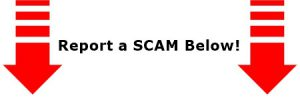 Report a Scam Red Down Arrow