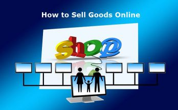 How To Sell Goods Online
