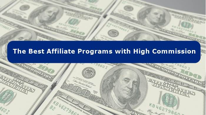 The Best Affiliate Programs with High Commission