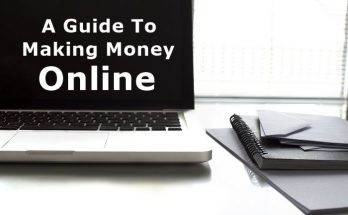 A Guide To Making Money Online