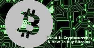 What Is Cryptocurrency and how to buy bitcoins