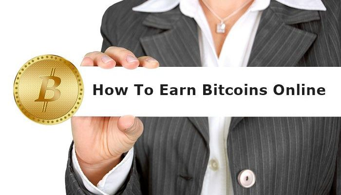 How To Earn Bitcoins Online