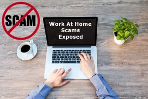 Work At Home Scams Exposed