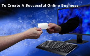 How To Create A Successful Online Business