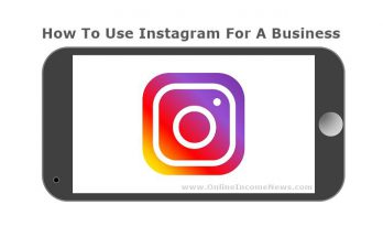How To Use Instagram For A Business