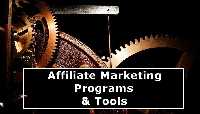 Affiliate Marketing Programs And Tools