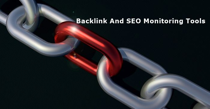 Backlink And SEO Monitoring Tools