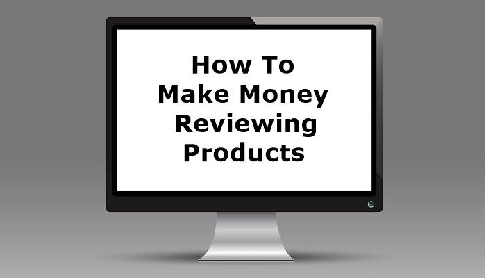 how to make money reviewing products