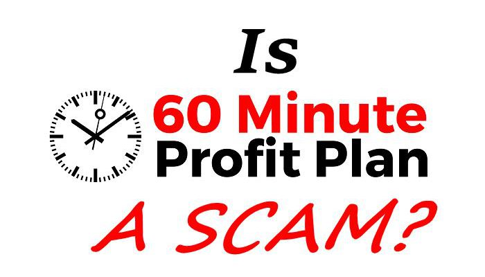 is 60 minute profit plan a scam