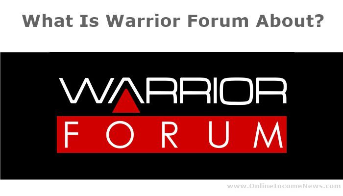 what is warrior forum about