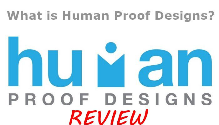 what is human proof designs