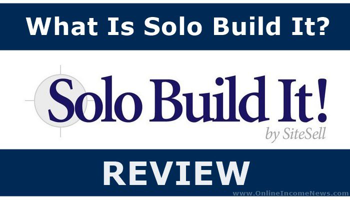What Is Solo Build It