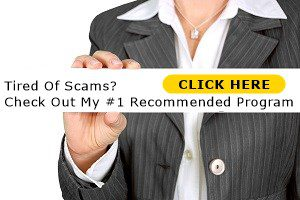 woman holding a sign with the words tired of scams? check out my #1 recommended program