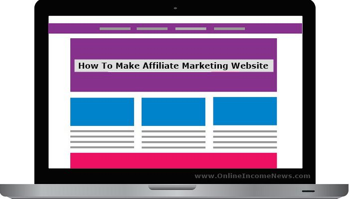 computer webpage with how to make affiliate marketing website