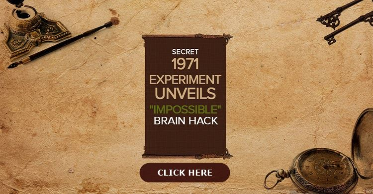 Banner with a scrol saying secret 1971 experiment unveils impossible brain hack