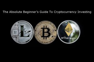 The Absolute Beginners Guide To Cryptocurrency