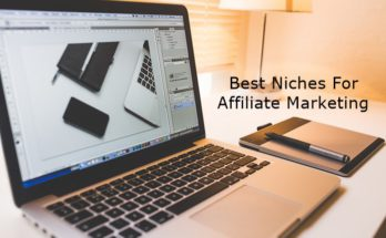 Best Niches For Affiliate Marketing