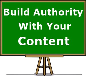 Board with the words build authority with your content