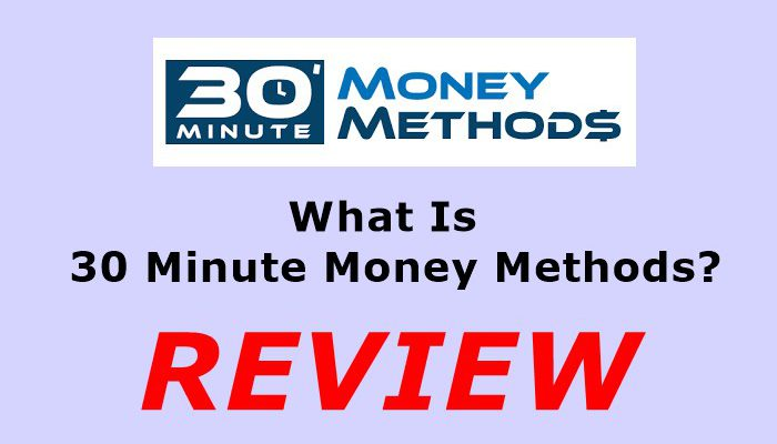 What Is 30 Minute Money Methods