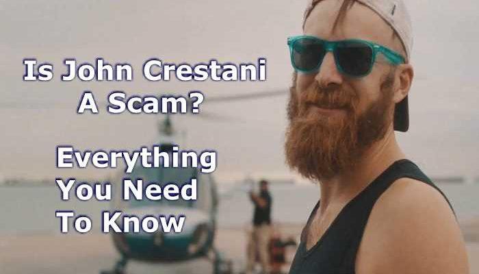 Is John Crestani A Scam?