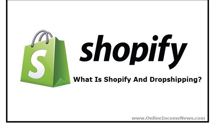 Shopify And Dropshipping