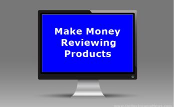 Make Money Reviewing Products