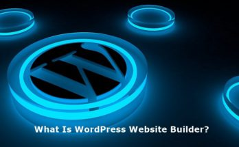 What Is WordPress Website Builder